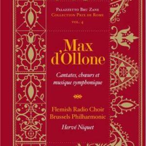Ollone : Cantates, Ch. & Musique Symph.