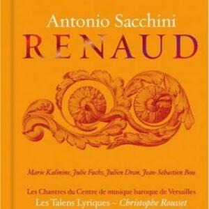 Sacchini : Renaud. Dran, Rousset.