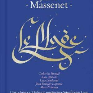 Massenet : Le Mage. Hunold, Aldrich, Campellone.