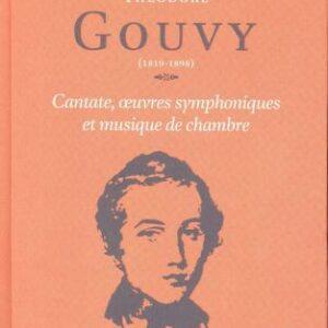 Gouvy : Cantate, Œuvres symphoniques. Margaine, Papavrami, Arming, Mercier.