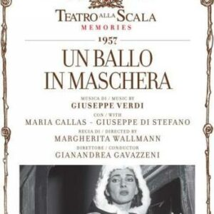 Verdi : Un Ballo in maschera. Callas, Di Stefano, Gavazzeni.