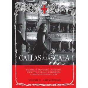 Callas alla Scala : Volume II - Arie verdiane