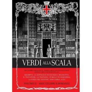 Verdi alla Scala : Volume II - Arie celebri e romanze