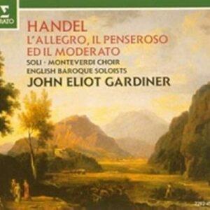 Haendel : L'Allegro, Il Penseroso ed Il Moderato