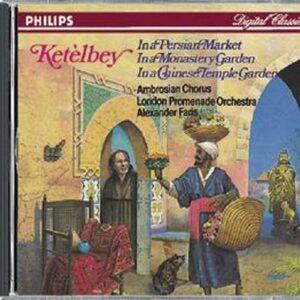 Ketelbey : Faris-Dans Le Jardin