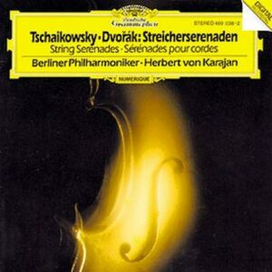 Tchaikovski : Dvorak-Serenades Pour Cordes