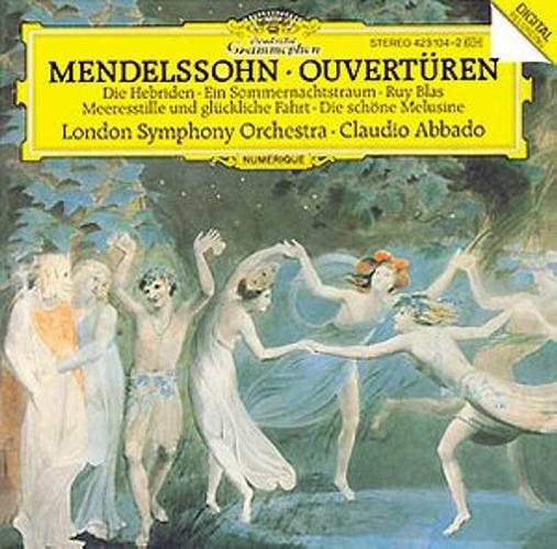 Mendelssohn : Abbado -Ouvertures