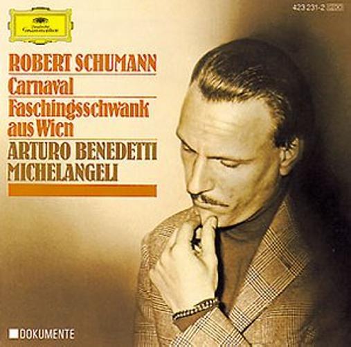Schumann : Benedetti -Carnaval