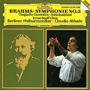 Brahms : Symphonie N 3-Ouverture Tragique-Schicksalslied-Claud