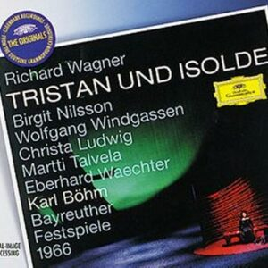 Wagner : Tristan Und Isolde-Orchester Bayreuther Festspiele 19