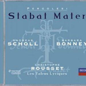 Pergolesi: Stabat Mater - Scholl, Bonney, Rousset, Les Talens Lyrique
