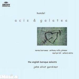 Haendel : Acis Et Galatea-1Ere Version-The English Baroque Sol