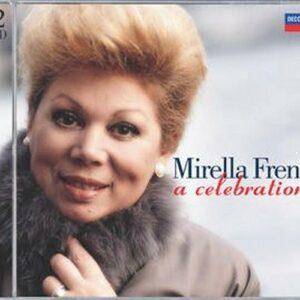 Mirella Freni : A Celebration