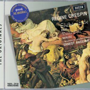 Régine Crespin chante Ravel : Schéhérazad. Berlioz : Les nuits d'été…