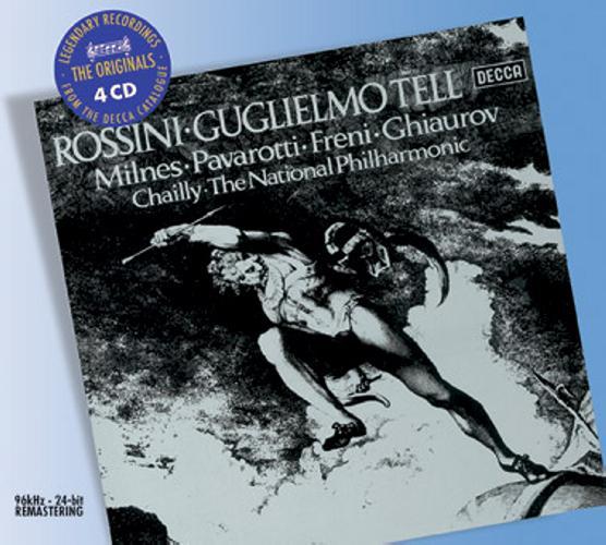 Rossini : Guillaume Tell. Pavarotti, Freni, Chailly