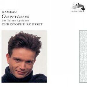 Rameau : Ouvertures. Rousset.