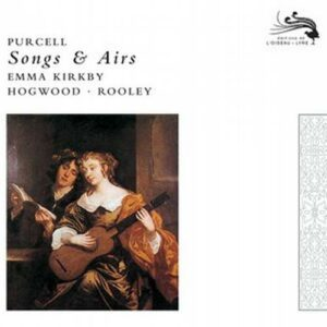 Purcell : Songs & Airs. Kirkby.