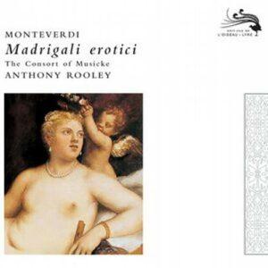 Monteverdi : Madrigali Erotici. Rooley.