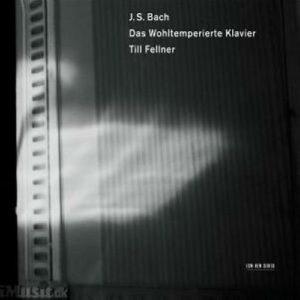 Till Fellner : Das Wohltemperierte Klavier 1
