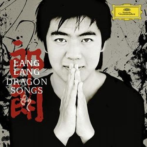Lang Lang / Dragon Songs