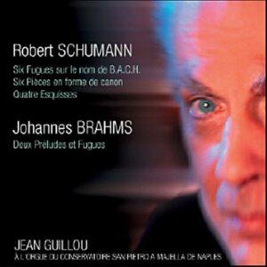 Guillou : Schumann, Brahms