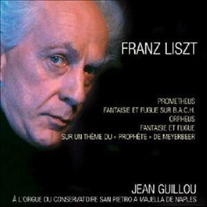 Guillou : Lizst, Bach