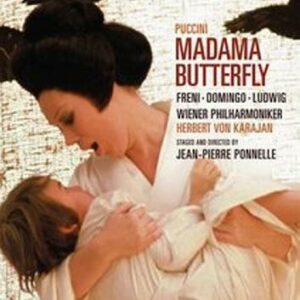Puccini : Madame Butterfly. Freni, Domingo, Karajan.
