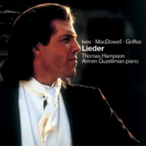Ives/Tomlinson/Griffes : Lieder of Ives / Griffes / MacDowell