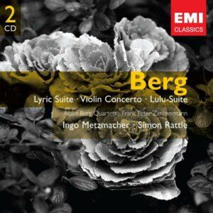 Berg : Lyric Suite, concerto pour violon. Rattle