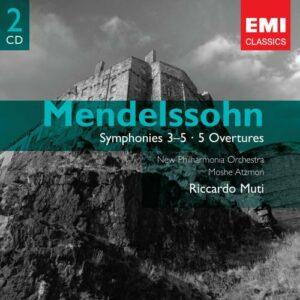 Mendelssohn : Symphonies N°3 & 5. Muti
