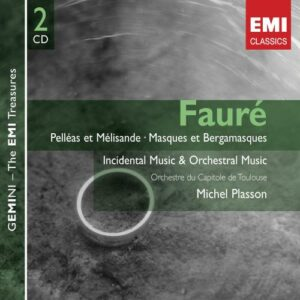 Fauré : Orchestral Works and Incidental Music