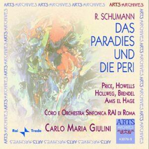 SCHUMANN : Le Paradis et la Peri. C.M. Giulini