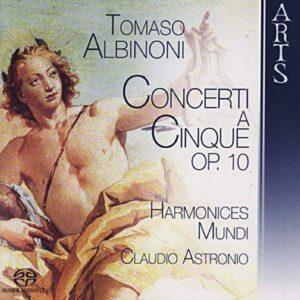 Albinoni : Concerti a cinque,op. 10. Astronio.