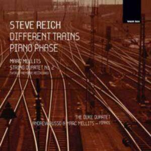 Reich : Different Trains / Mellits : Quatuor n° 2