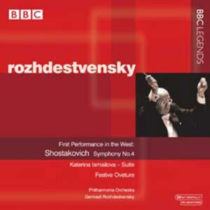 Chostakovitch : Symphonie n°4. Rozhdestvensky
