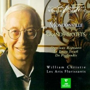 Mondonville - Grands Motets / Les Arts Florissants · Christie