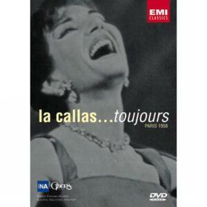 Callas : Toujours
