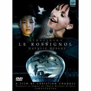 Sravinski : Le Rossignol. Dessay, Urmana, Naouri, Conlon.