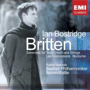 Britten : Serenade for Tenor, Horn & Strings, Les Illuminations, Nocturne