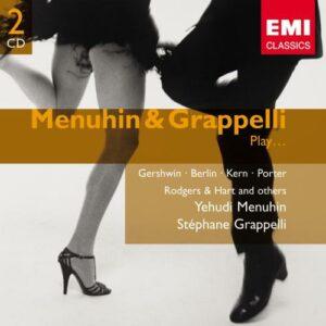 Grappelli / Menuhin : Menuhin & Grappelli Play Gershwin, Berlin, Kern, etc.