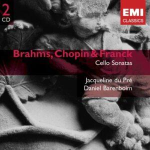 Brahms, Chopin & Franck : Cello Sonatas