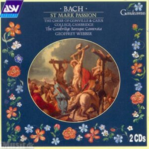 Bach : St. Mark Passion