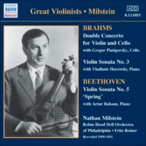 Milstein : Beethoven, Brahms