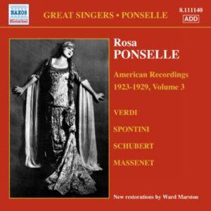 Ponselle : American Recordings 1923-1929 Vol. 3