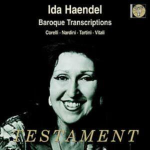 Ida Haendel : Corelli - Nardini - Tartini - Vitali