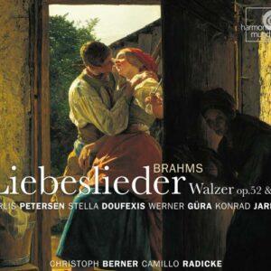 Brahms : Liebeslieder-Walzer. Petersen, Doufexis, Güra, Jarnot, Berne, Radicke.