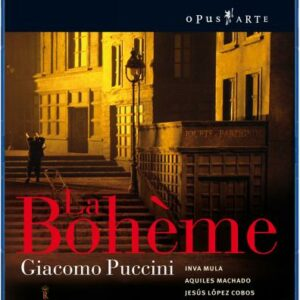 Puccini : La Bohème. Machado.