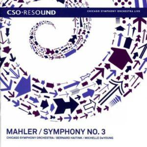 Mahler : Symphonie N°3. Haitink