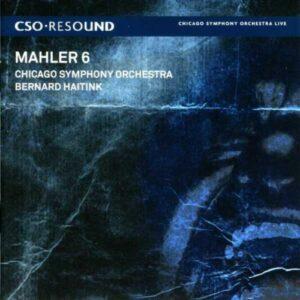 Mahler : Symphonie n° 6. Haitink.