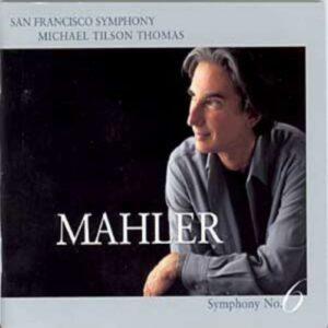 Mahler : Symphony No. 6